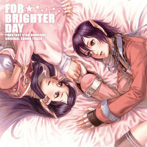 「FOR BRIGHTER DAY」Phantasy Star Universe